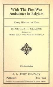Cover of: With the first war ambulance in Belgium | Arthur Gleason