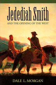 Cover of: Jedediah Smith and the Opening of the West | Dale Lowell Morgan