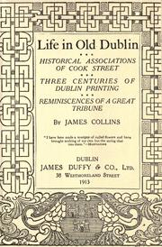 Cover of: Life in old Dublin by Collins, James of Dublin.