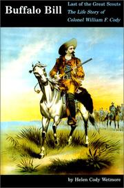 Cover of: Buffalo Bill, the Last of the Great Scouts