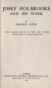 Cover of: Josef Holbrooke and his work