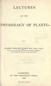 Cover of: Lectures on the physiology of plants