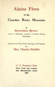 Cover of: Alpine flora of the Canadian Rocky Mountains. | Stewardson Brown