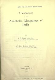 Cover of: A monograph of the Anopheles mosquitoes of India | S. P. James