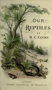 Cover of: Our reptiles