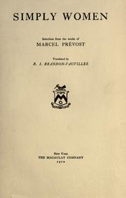 Cover of: Simply women: selections from the works of Marcel Prévost