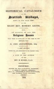 Cover of: An historical catalogue of the Scottish bishops