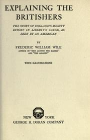 Cover of: Explaining the Britishers | Wile, Frederic William