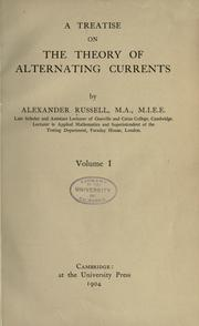 Cover of: A treatise on the theory of alternating currents
