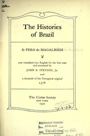 Cover of: The histories of Brazil | Pero de MagalhГЈes Gandavo