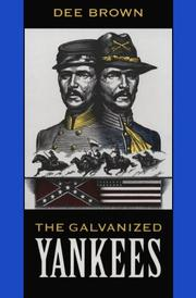 Cover of: The galvanized Yankees | Dee Alexander Brown
