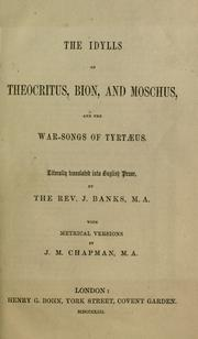 Cover of: The idylls of Theocritus, Bion, and Moschus: and The war-songs of Tyrtæus.