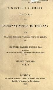 Cover of: A winter's journey (Tâtar), from Constantinople to Tehran