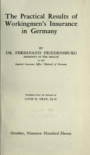 Cover of: The practical results of workingmen's insurance in Germany