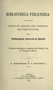 Cover of: Bibliotheca piscatoria | T. Westwood