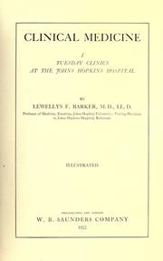 Cover of: Clinical medicine; Tuesday clinics at the Johns Hopkins Hospital