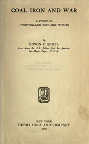 Cover of: Coal, iron and war | Eckel, Edwin C.