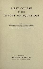 Cover of: First course in the theory of equations