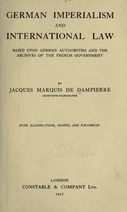 Cover of: German imperialism and international law | Jacques marquis de Dampierre