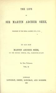 Cover of: The life of Sir Martin Archer Shee