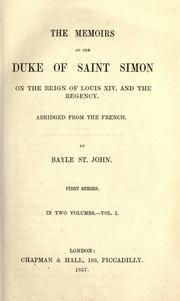 Cover of: The memoirs of the Duke of Saint-Simon on the reign of Louis XIV.  and the regency