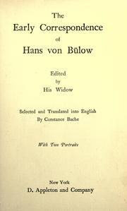 Cover of: early correspondence of Hans von Bulow | Hans von BГјlow