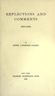 Cover of: Reflections and comments, 1865-1895 | Edwin Lawrence Godkin