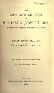 Cover of: The life and letters of Benjamin Jowett, M.A., master of Balliol College, Oxford
