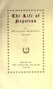 Cover of: The life of Napoleon