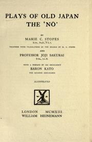 Cover of: Plays of old Japan, the 'Nō'