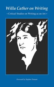 Cover of: Willa Cather on writing: critical studies on writing as an art
