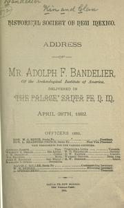 Cover of: Address of Mr. Adolph F. Bandelier ... | Adolph Francis Alphonse Bandelier