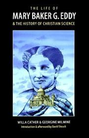 Cover of: The Life of Mary Baker G. Eddy and the History of Christian Science