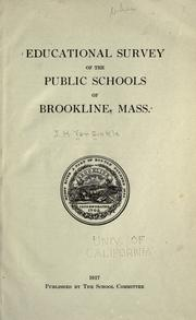 Cover of: Educational survey of the public schools of Brookline, Mass