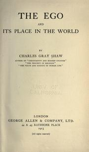 Cover of: ego and its place in the world | Charles Gray Shaw