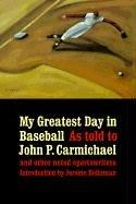 Cover of: My greatest day in baseball |