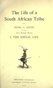 Cover of: life of a South African tribe. | Henri Alexandre Junod
