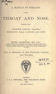 Cover of: A manual of diseases of the throat and nose