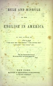 Cover of: Rule and misrule of the English in America
