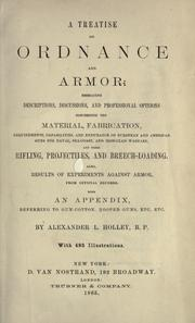 A treatise on ordnance and armor by Alexander Lyman Holley