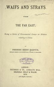 Cover of: Waifs and strays from the Far East | Frederic Henry Balfour