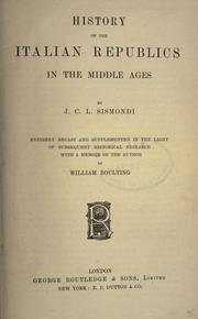 Cover of: History of the Italian republics in the middle ages | J.-C.-L. Simonde de Sismondi