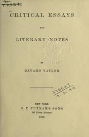 Cover of: Critical essays and literary notes | Bayard Taylor