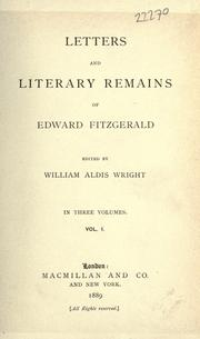 Cover of: Letters & literary remains of Edward FitzGerald