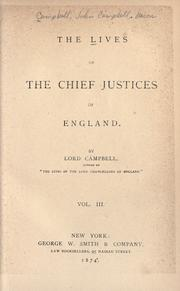 The lives of the chief justices of England by John Campbell, 1st Baron Campbell