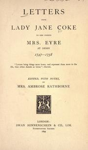 Cover of: Letters from Lady Jane Coke to her friend, Mrs. Eyre at Derby, 1747-1758
