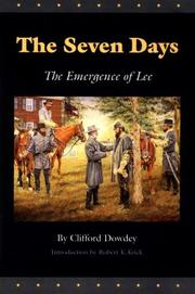 The Seven Days by Clifford Dowdey