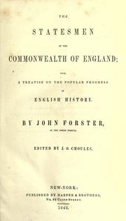 Cover of: The statesmen of the commonwealth of England: with a treatise on the popular progress in English history.