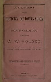 Cover of: Address on the history of journalism in North Carolina by W. W. Holden
