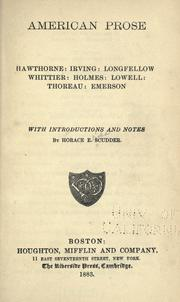 Cover of: American prose: Hawthorne: Irving: Longfellow: Whittier: Holmes: Lowell: Thoreau: Emerson